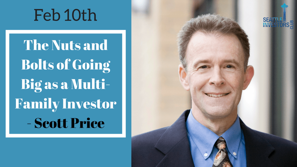 The Nuts and Bolts of Going Big as a Multi-Family Investor with Scott Price