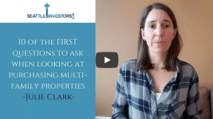 The ten FIRST questions to ask when looking to purchase a multi-family property with Julie Clark