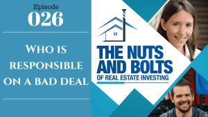 SIC 026: Who is responsible on a bad deal with Julie Clark and Joe Bauer