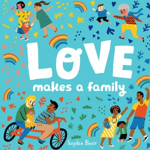Love makes a family couverture du livre