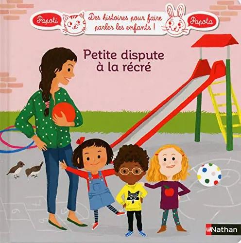 Livre pour enfants Nathan Jeunesse Petite dispute à la récré