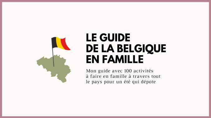 guide de la belgique en famille