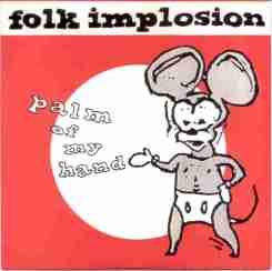 Folk Implosion - Palm of my hand