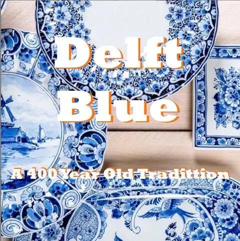 Delft Blue Ceramics