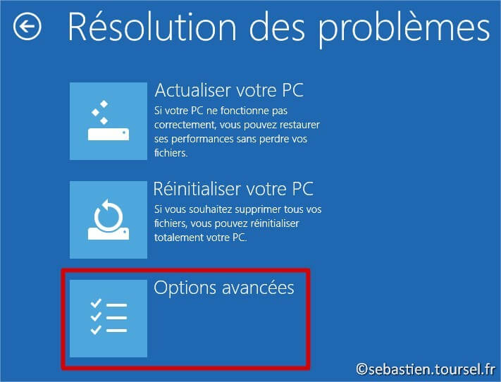 Tentatives de réparation Windows 8.1 Dépannage Options avancées