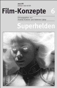 Superhelden zwischen Comic und Film