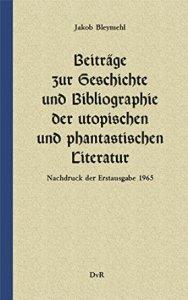 Beiträge zur Geschichte und Bibliographie