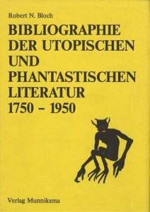 Bibliographie der utopischen und phantastischen Literatur 1750 -1950