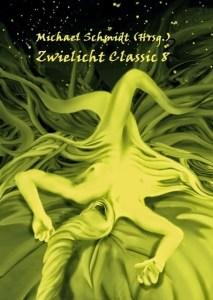 Zwielicht Classic 8