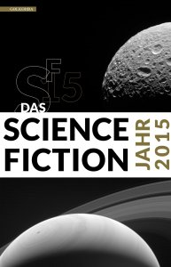Das Science Fiction Jahr 2015