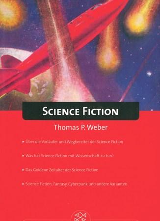 Thomas P. Weber - Science Fiction