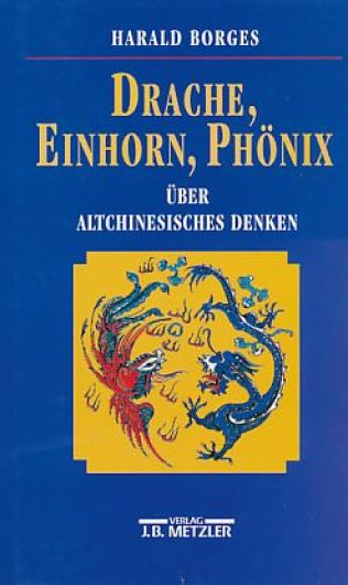 Harald Borges - Drache, Einhorn, Phönix