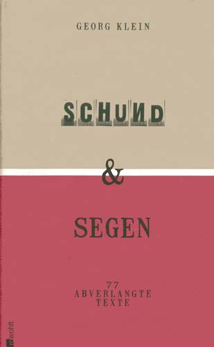 Klein Georg - Schund und Segen