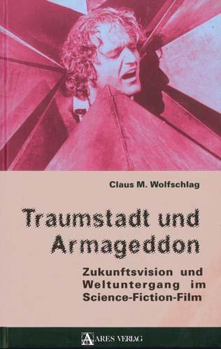 Wolfschlag - Traumstadt und Armageddon