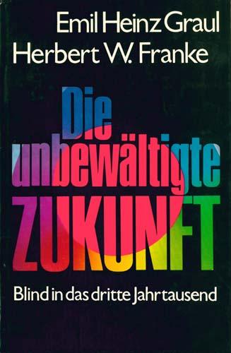 Graul/Franke -Die unbewaeltigte Zukunft