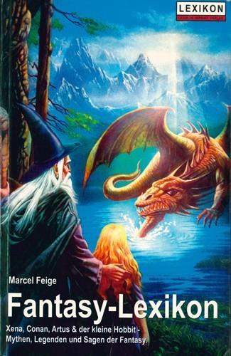 Marcel Feige - Das Fantasy Lexikon