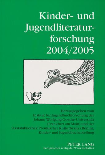 Dolle-Weinkauff, Ewert, Pohlmann - Kinder- und Jugendliteraturforschung 2004/2005