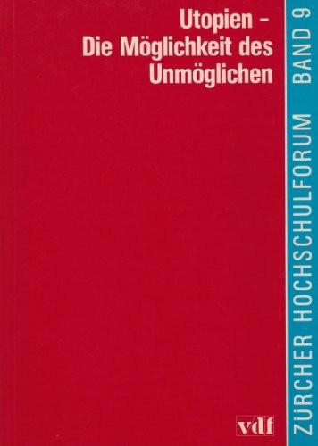 Hans-Jürg Braun - Utopien - Die Möglichkeit des Unmöglichen