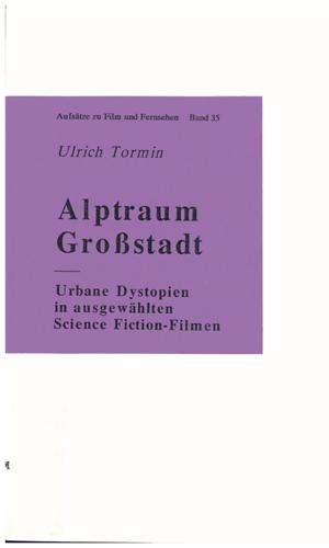 Ulrich Tormin - Alptraum Großstadt