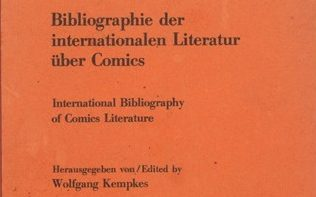 Wolfgang Kempes - Bibliographie der internationalen Literatur uber Comics=International Bibliography of comics literature (German Edition)