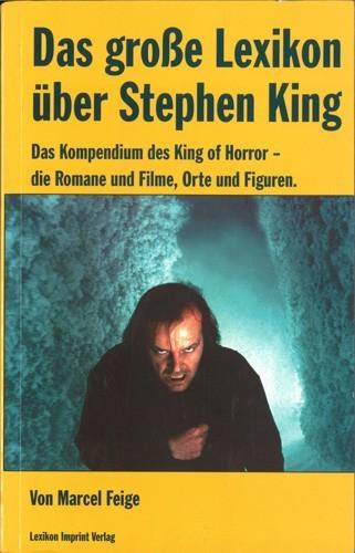 Marcel Feige - Das große Lexikon über Stephen King