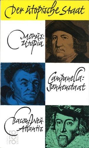 Klaus J. Heinisch (Hrsg.)Der utopische Staat - Morus_Campanella_Bacon