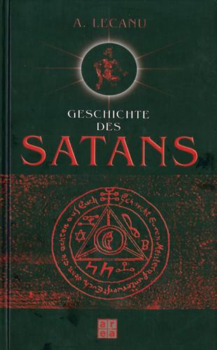 A. Lecanu - Die Geschichte des Satans
