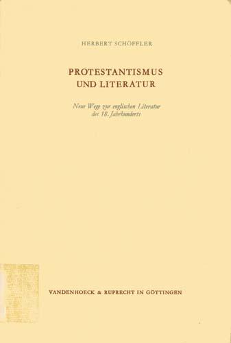 Herbert Schöffler - Protestantismus und Literatur