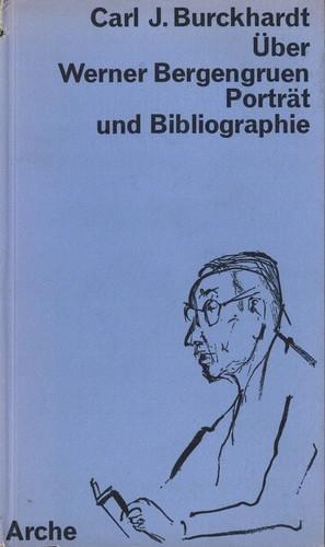 Carl J. Burckhardt - Über Werner Bergengruen
