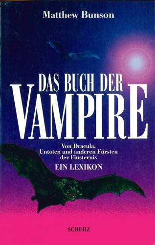 Matthew Bunson - Das Buch der Vampire