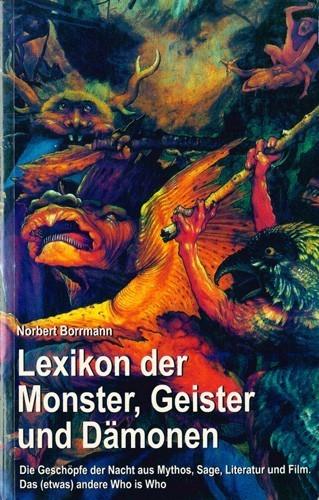 Norbert Borrmann - Lexikon der Monster, Geister und Dämonen