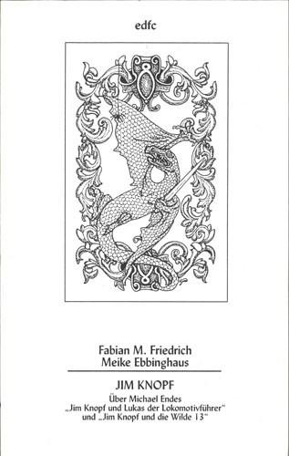 Fabian M. Friedrich/Meike Ebbinghaus - Jim Knopf