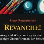 Franz Rottensteiner - Revavche!