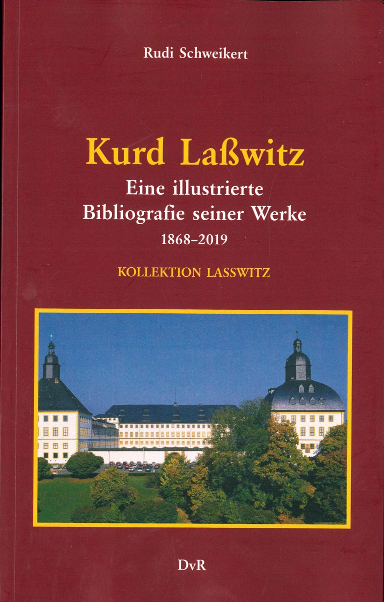 Kurd Laßwitz, Biblographie 1868-2019 - Titelcover