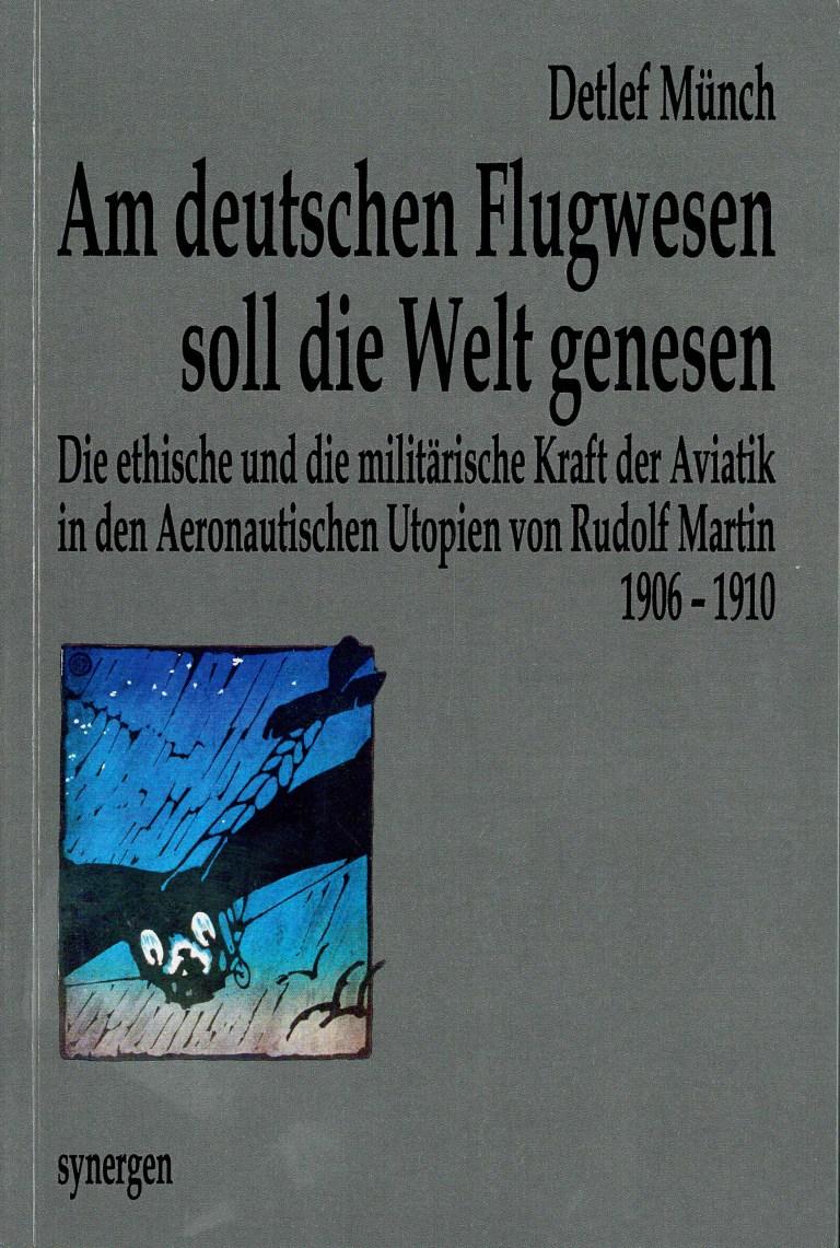 Am deutschen Flugwesen soll die Welt genesen - Titelcover