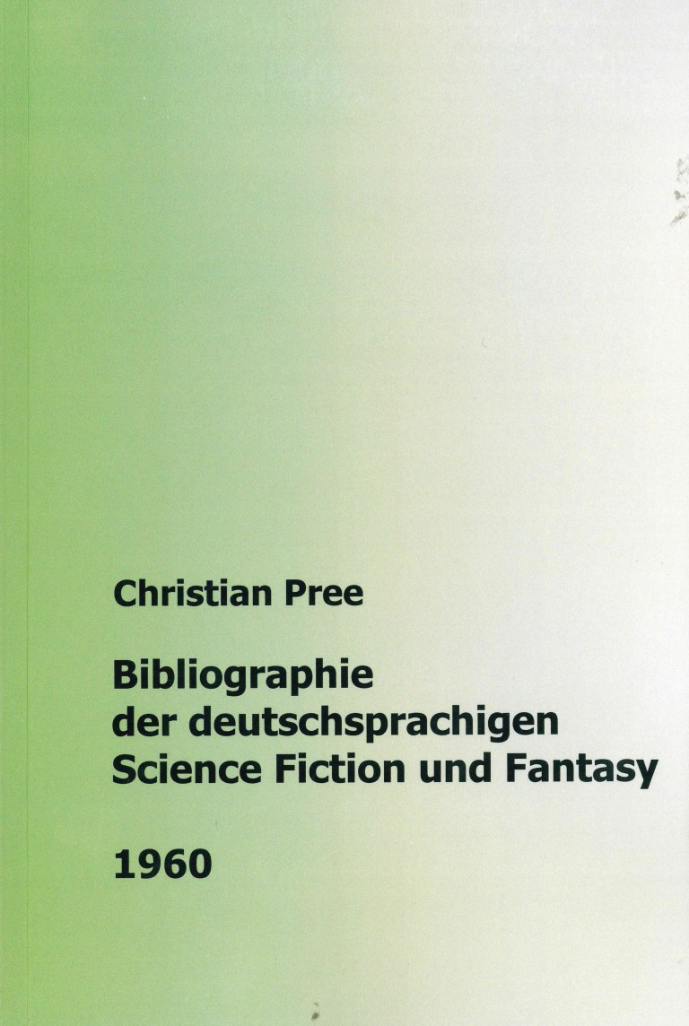 Bibliographie der deutschsprachigen Science Fiction und Fantasy 1960 - Titelcover