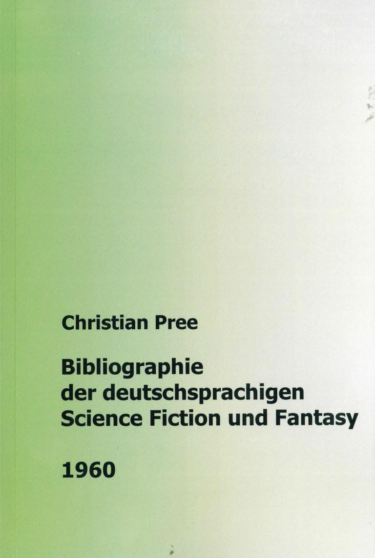 Bibliographie der deutschsprachigen Science Fiction und Fantasy 1960 - Titelcover