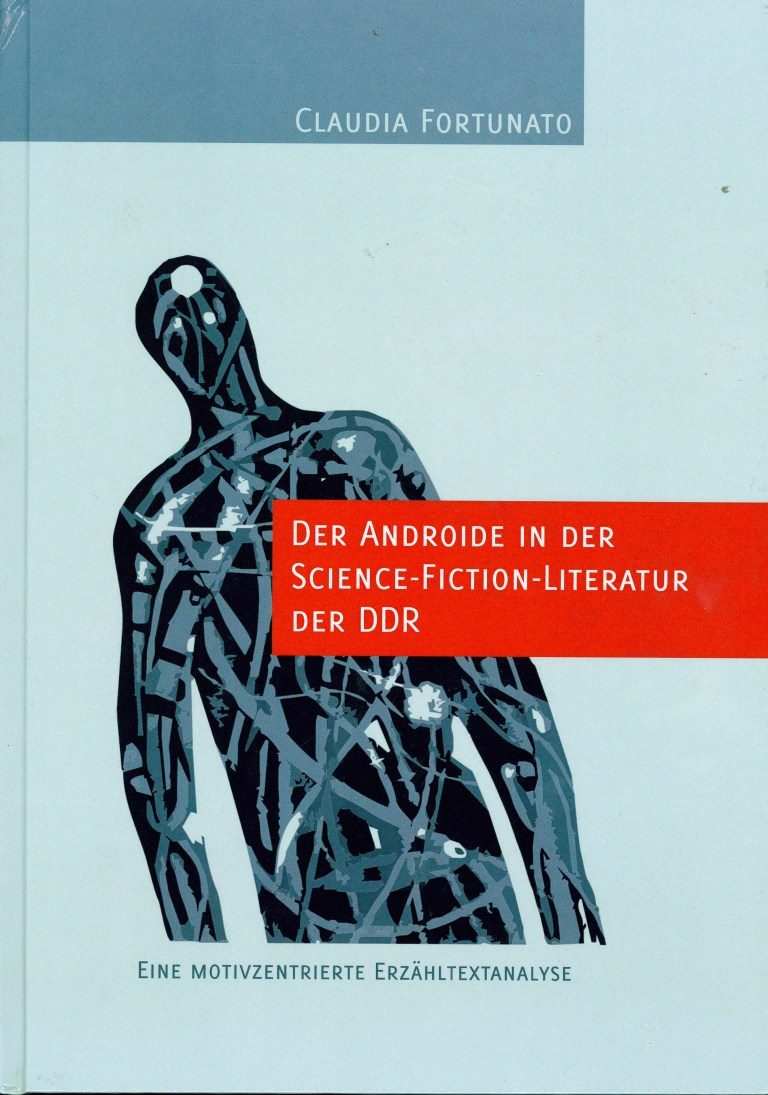 Der Androide in der Science-Fiction-Literatur der DDR - Titelcover