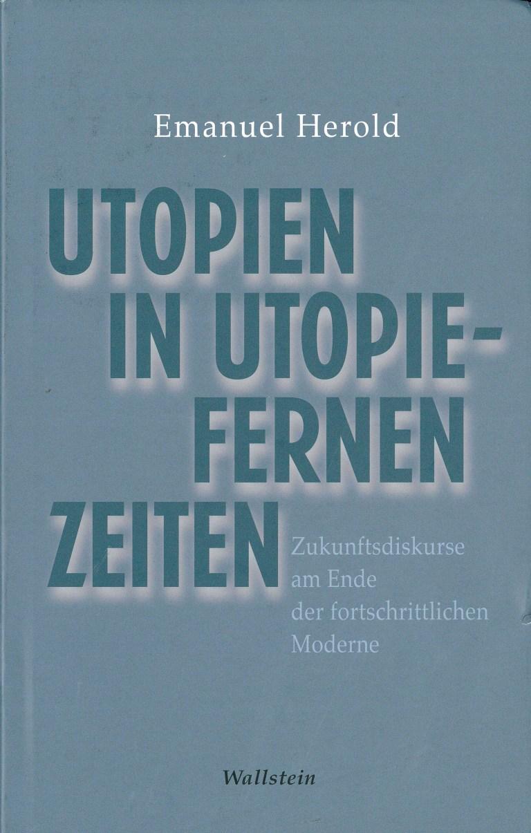 Utopie in utopiefernen Zeiten - Titelcover