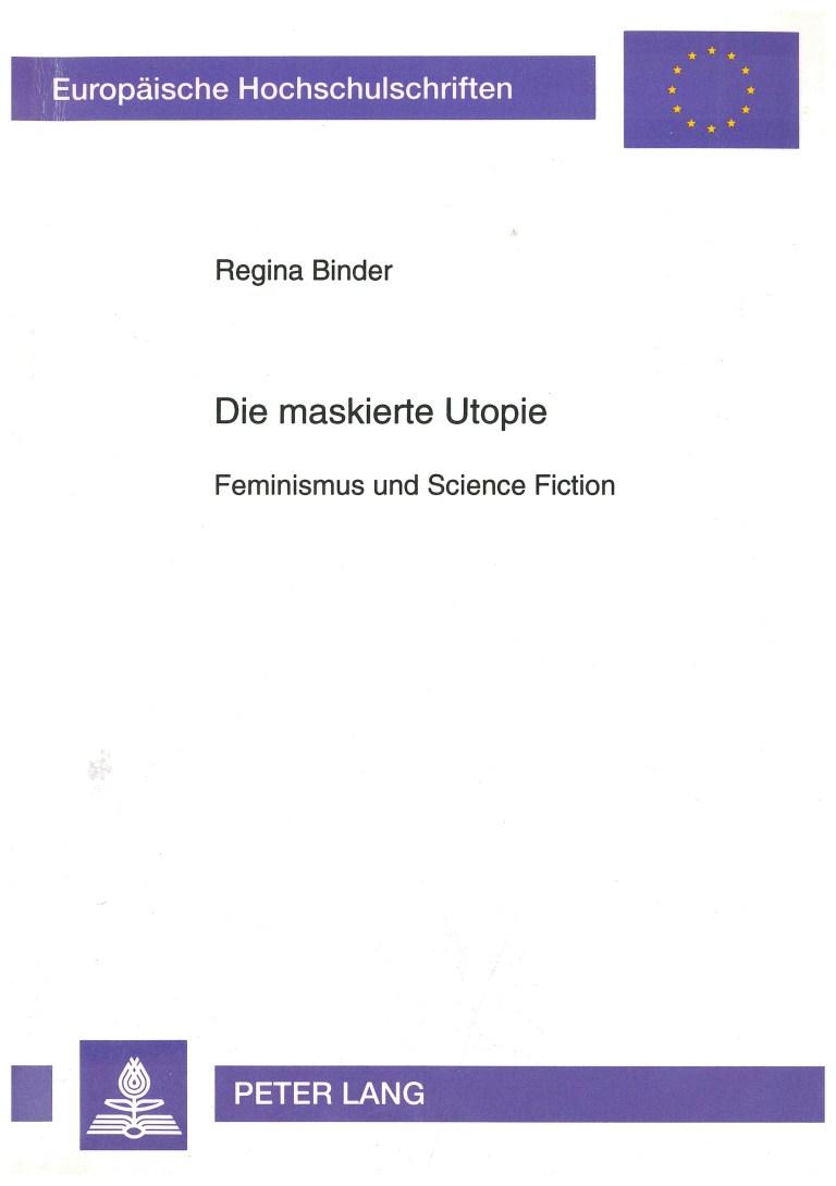 Die maskierte Utopie - Titelcover