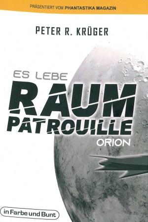 Es lebe Raumpatrouille Orion - Titelcover