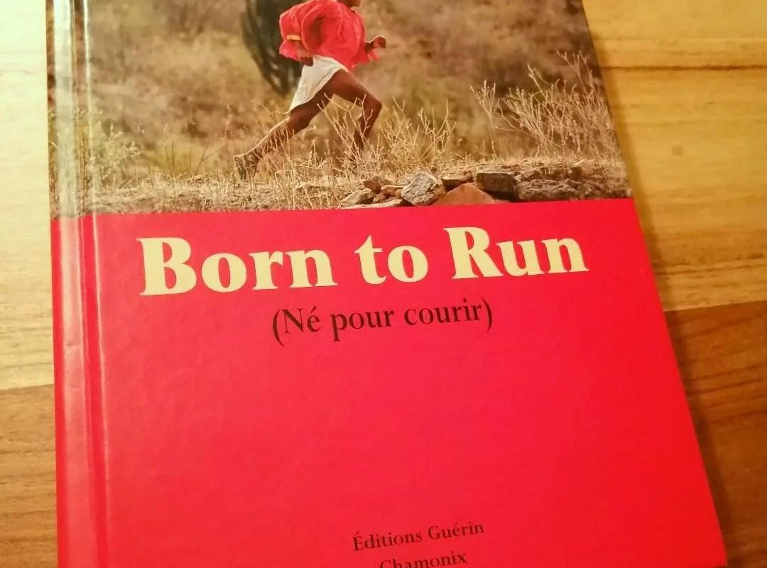Born To Run : le livre français dans son édition originale
