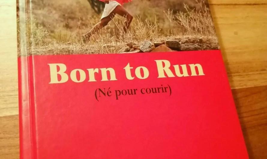 Born to run – le résumé