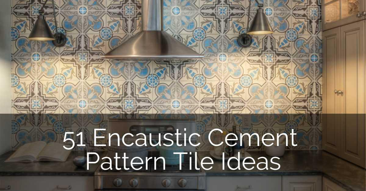 51 encaustic cement pattern tile ideas