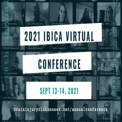 Second Chance to Live and the 18th Annual IBICA — International Brain Injury Clubhouse Alliance Conference