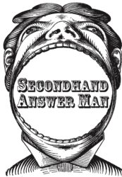 I am The SecondHand Answer Man