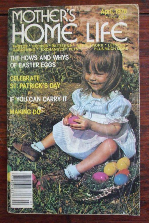 Mothers Home Life Magazine April 1978