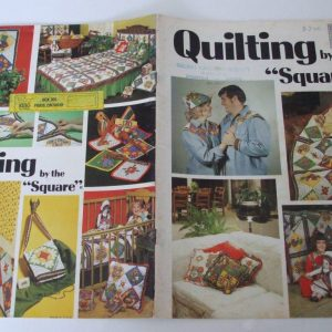 Quilting by the Square pattern book 1974