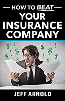 book cover of How to Beat Your Insurance Company