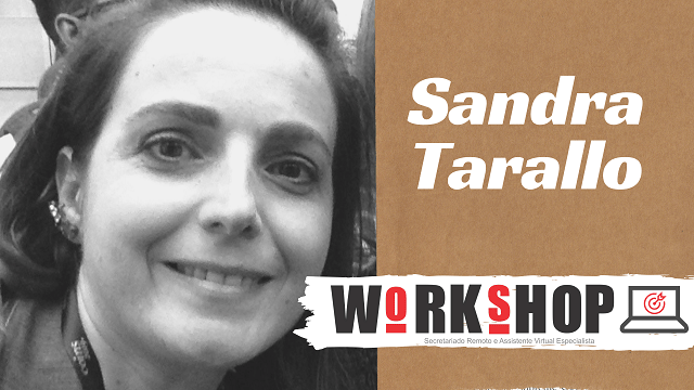 Sandra Tarallo - [Workshop] Secretariado Remoto Especialista